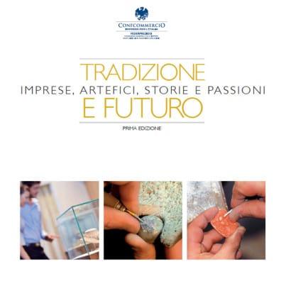 Tradizione e Futuro | Gioielleria Caruso