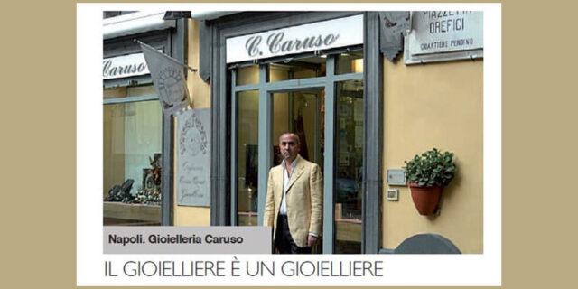 il Gioielliere Cosimo Caruso Gioielleria Caruso Napoli